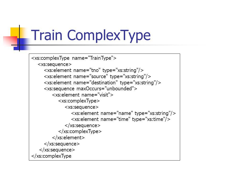 Train ComplexType </xs:complexType