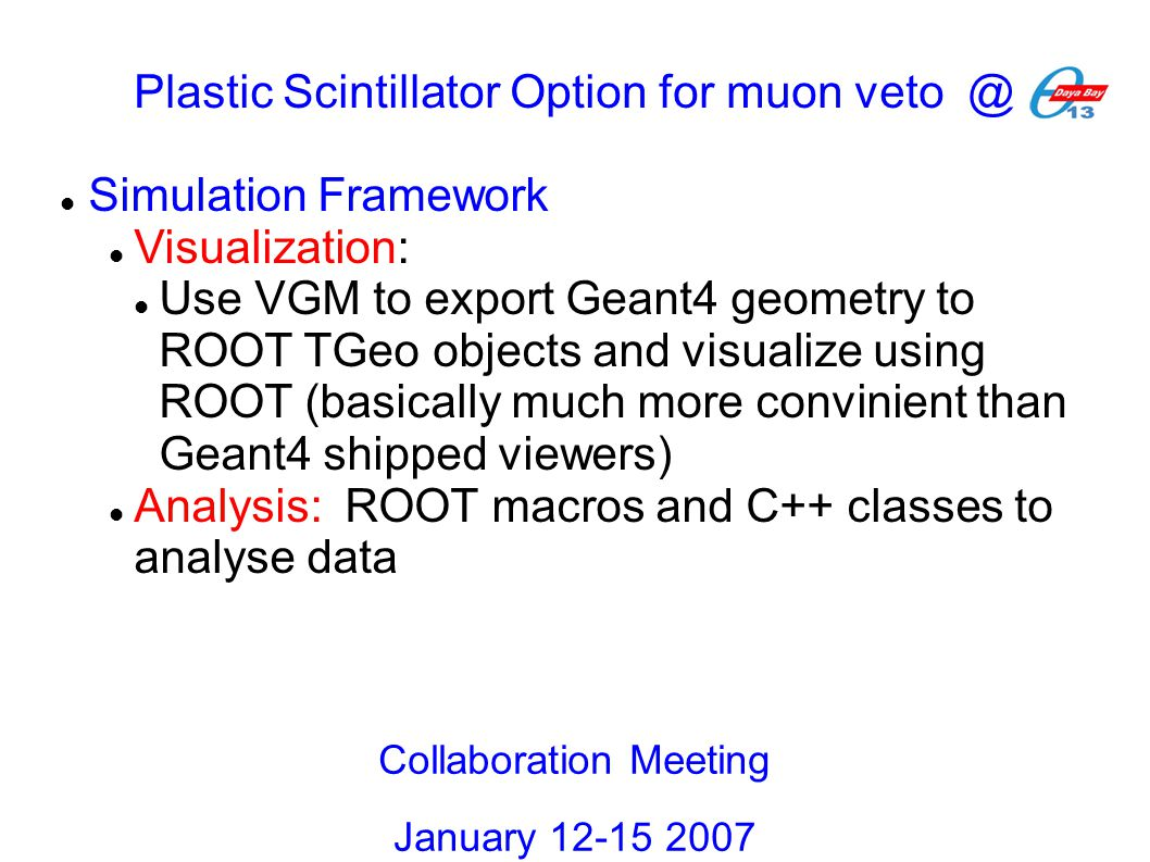 Simulation Framework Visualization: Use VGM to export Geant4 geometry to ROOT TGeo objects and visualize using ROOT (basically much more convinient th