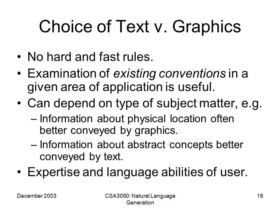 December 2003CSA3050: Natural Language Generation 16 Choice of Text v.