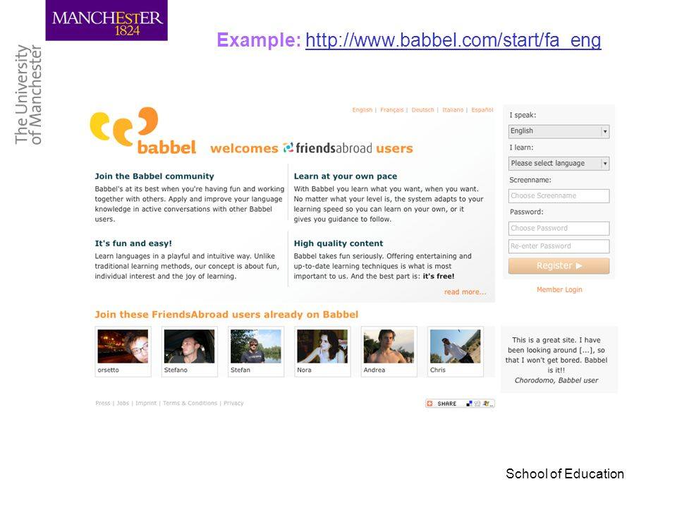 School of Education Example: http://www.babbel.com/start/fa_enghttp://www.babbel.com/start/fa_eng