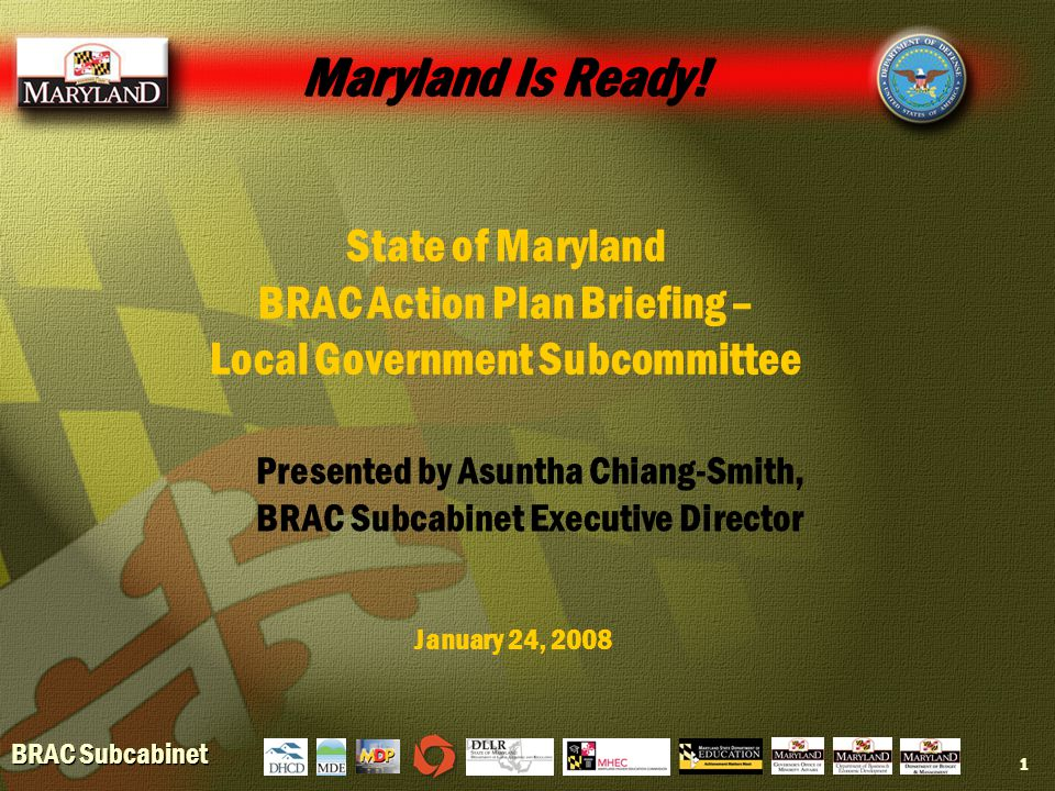 BRAC Subcabinet 1 Maryland Is Ready.