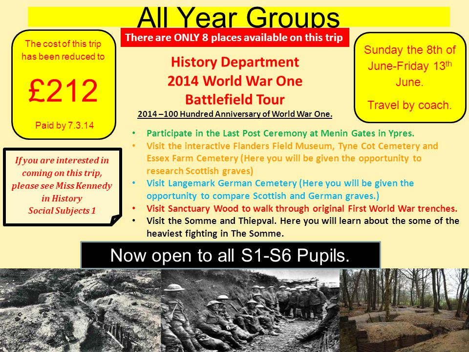 All Year Groups If you are interested in coming on this trip, please see Miss Kennedy in History Social Subjects 1 Sunday the 8th of June-Friday 13 th June.