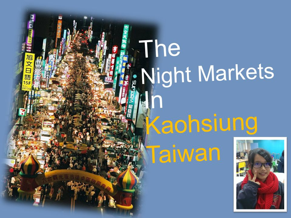 The night markets map in Kaohsiung