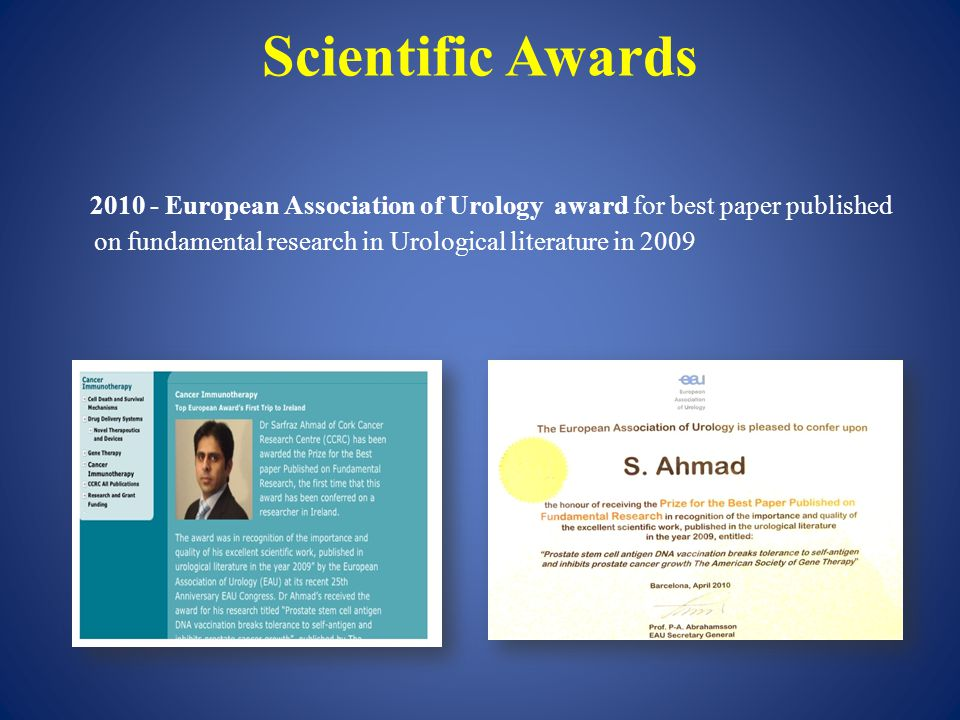 Scientific Awards 2010 - European Association of Urology award for best paper published on fundamental research in Urological literature in 2009
