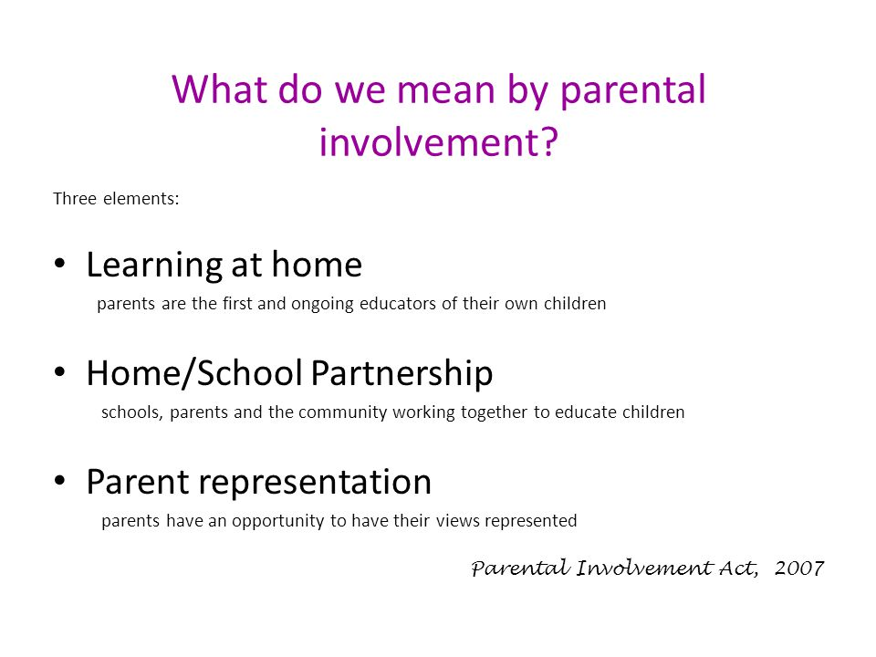 What do we mean by parental involvement.