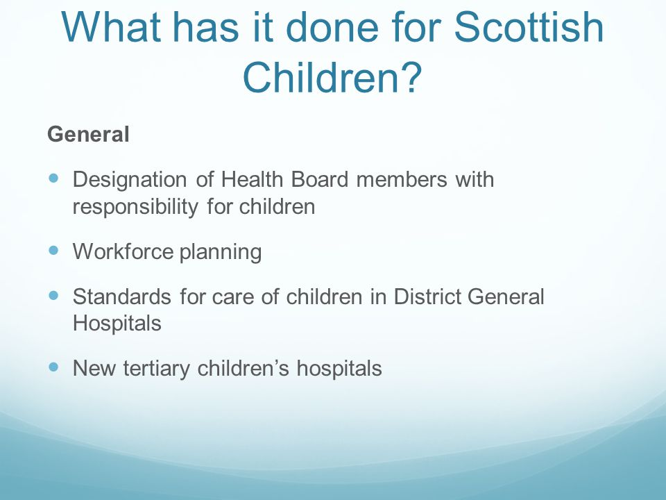 What has it done for Scottish Children.