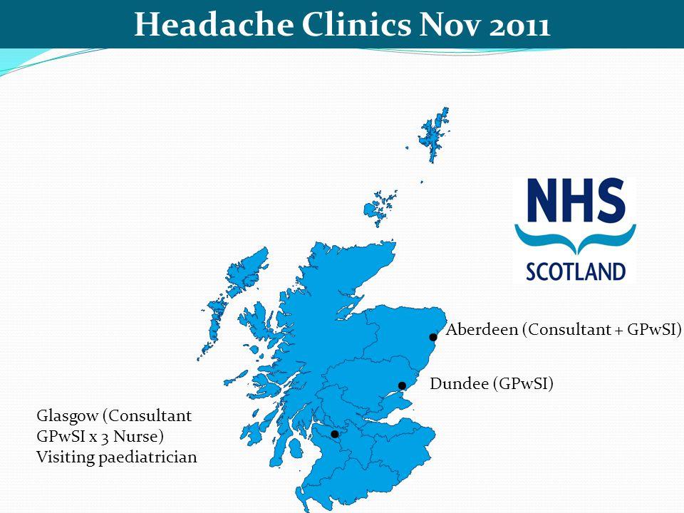 Headache Clinics Nov 2011 Aberdeen (Consultant + GPwSI)..