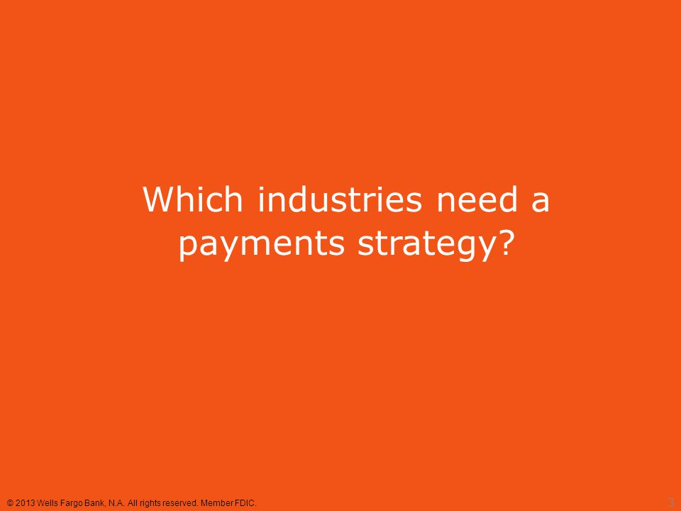 Enable multiple payment channels How it works  Manage all channels in one workflow  Deposit all items electronically Benefits  Increase customer satisfaction  Cut processing costs  Improve DSO Give your customers choices 14