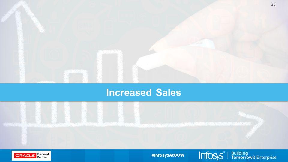 #InfosysAtOOW 25 Increased Sales