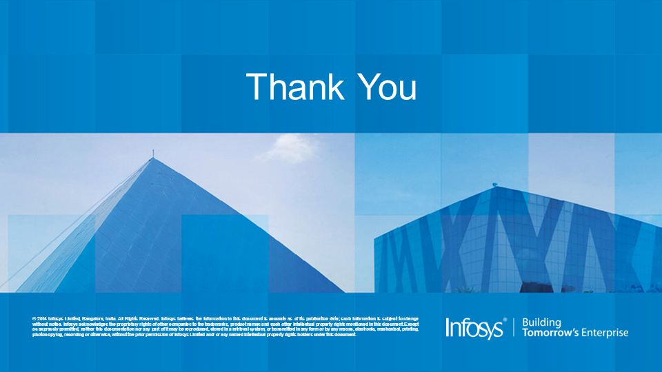 © 2014 Infosys Limited, Bangalore, India.All Rights Reserved.