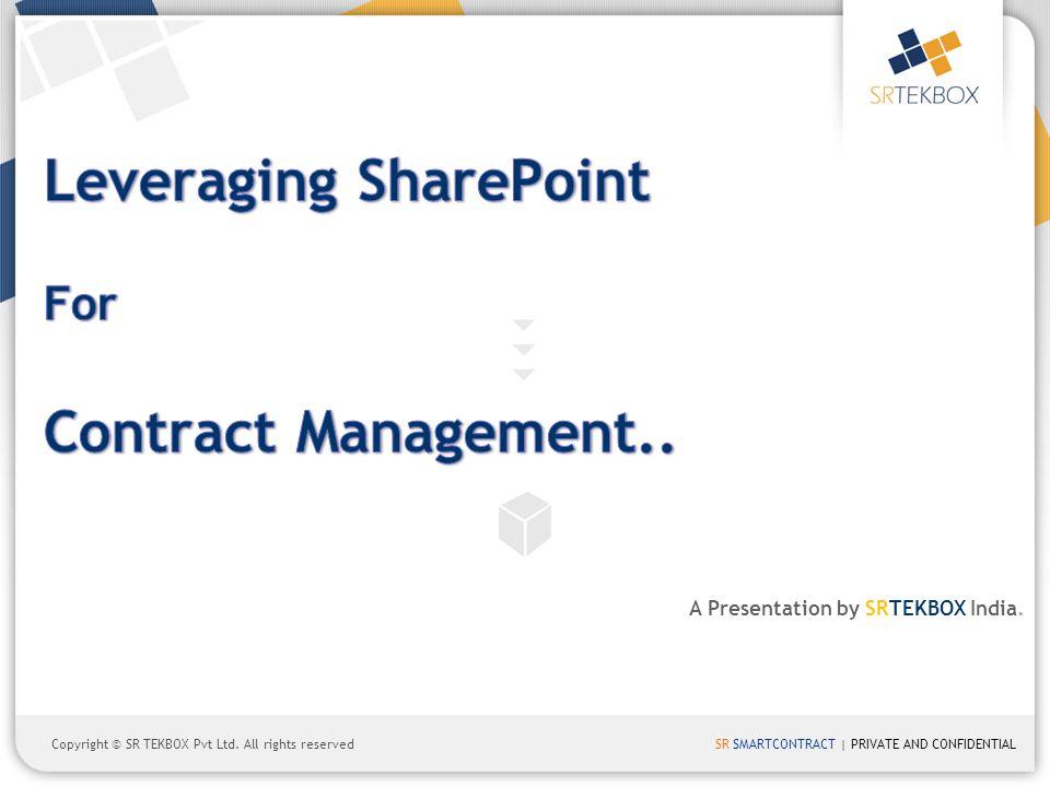 SR SMARTCONTRACT | PRIVATE AND CONFIDENTIALCopyright © SR TEKBOX Pvt Ltd.