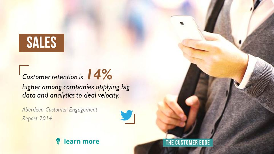 Customer retention is 14% higher among companies applying big data and analytics to deal velocity.