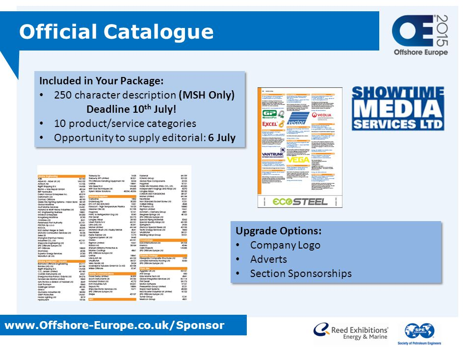 Included in Your Package: 250 character description (MSH Only) Deadline 10 th July! 10 product/service categories Opportunity to supply editorial: 6 J