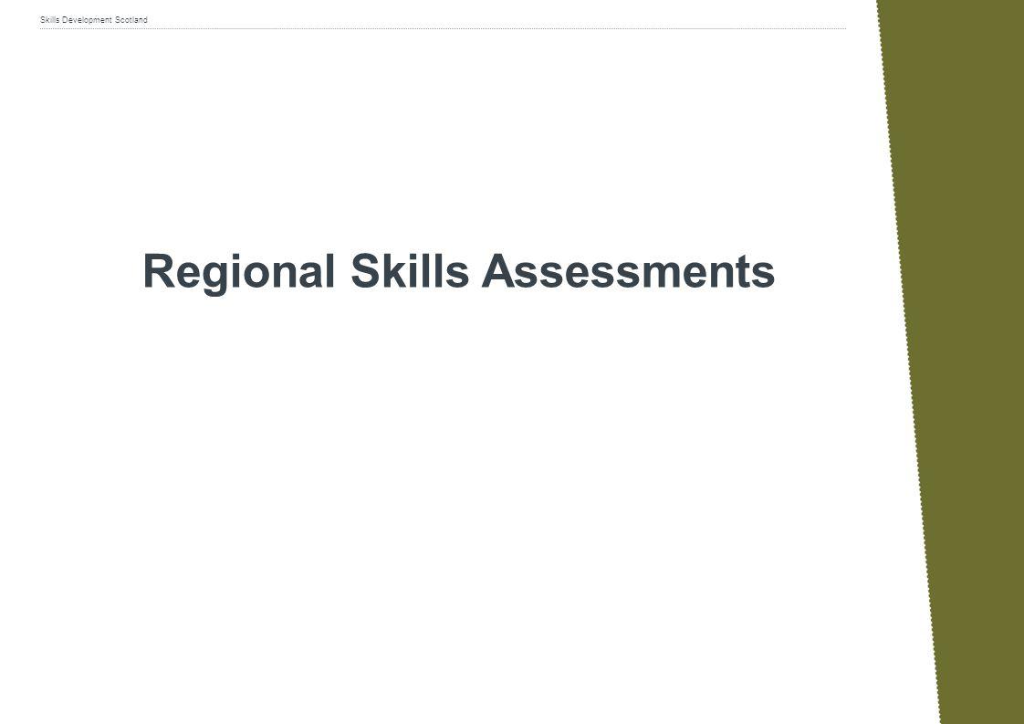 Skills Development Scotland Regional Skills Assessments