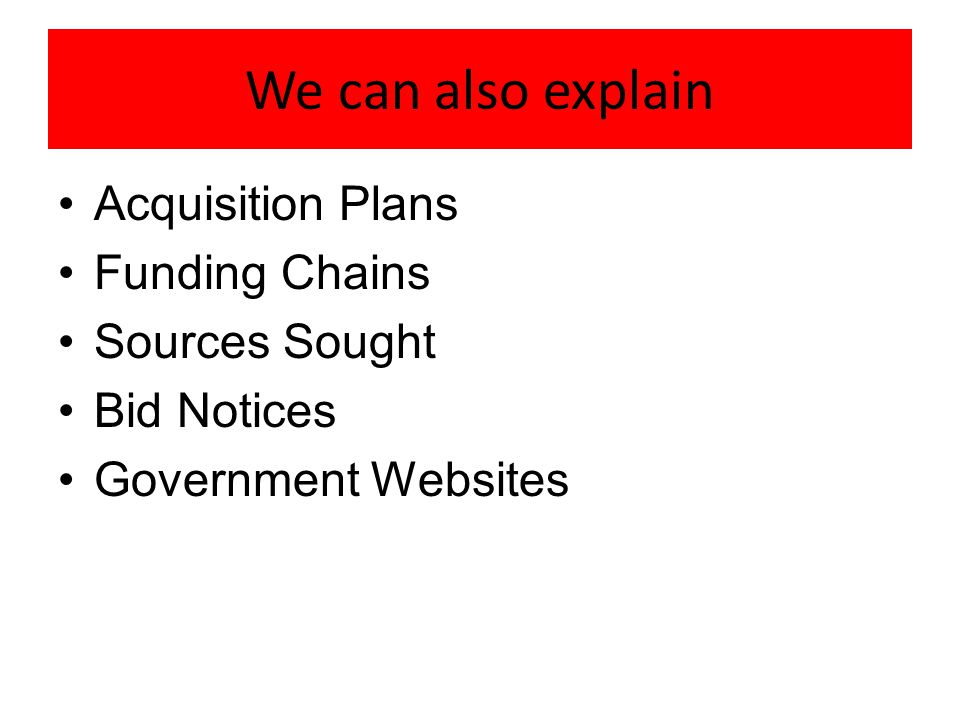 We can also explain Acquisition Plans Funding Chains Sources Sought Bid Notices Government Websites