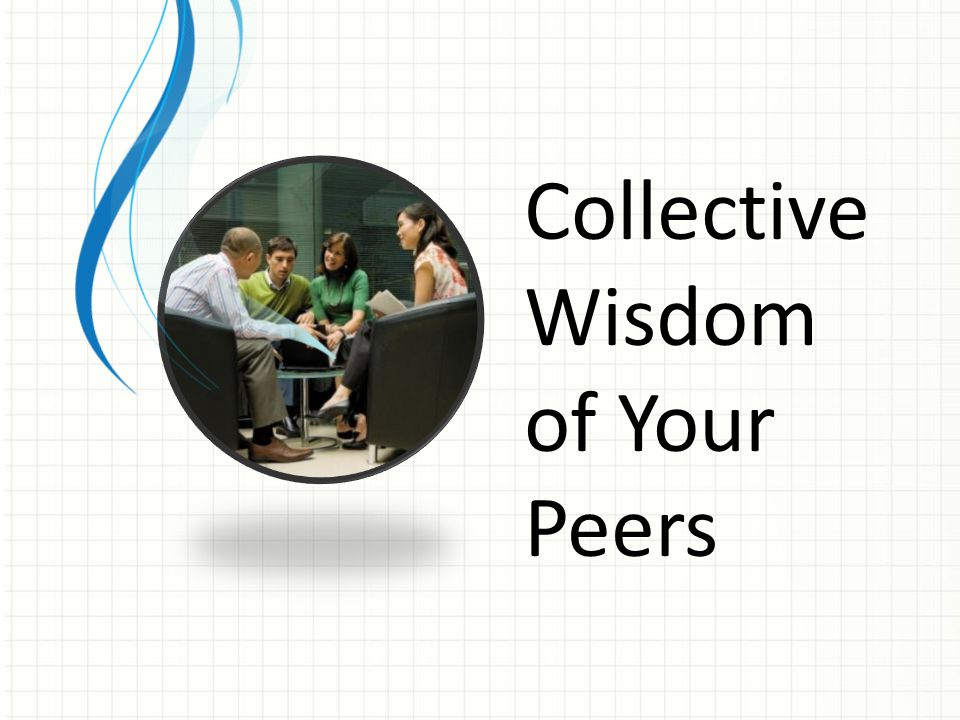 Collective Wisdom of Your Peers