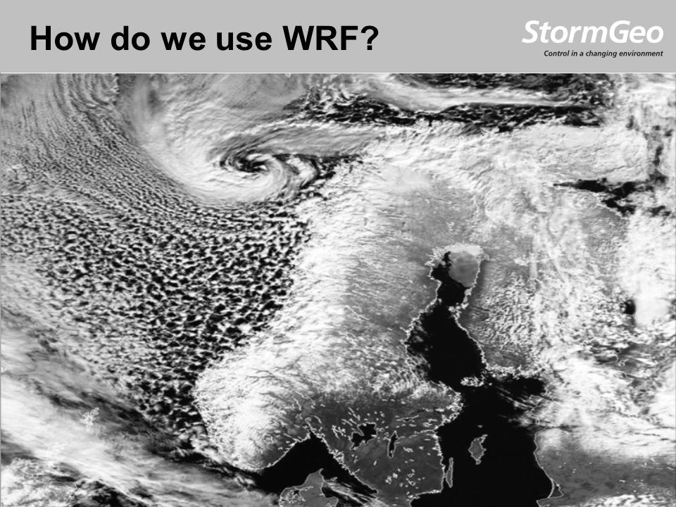 How do we use WRF?