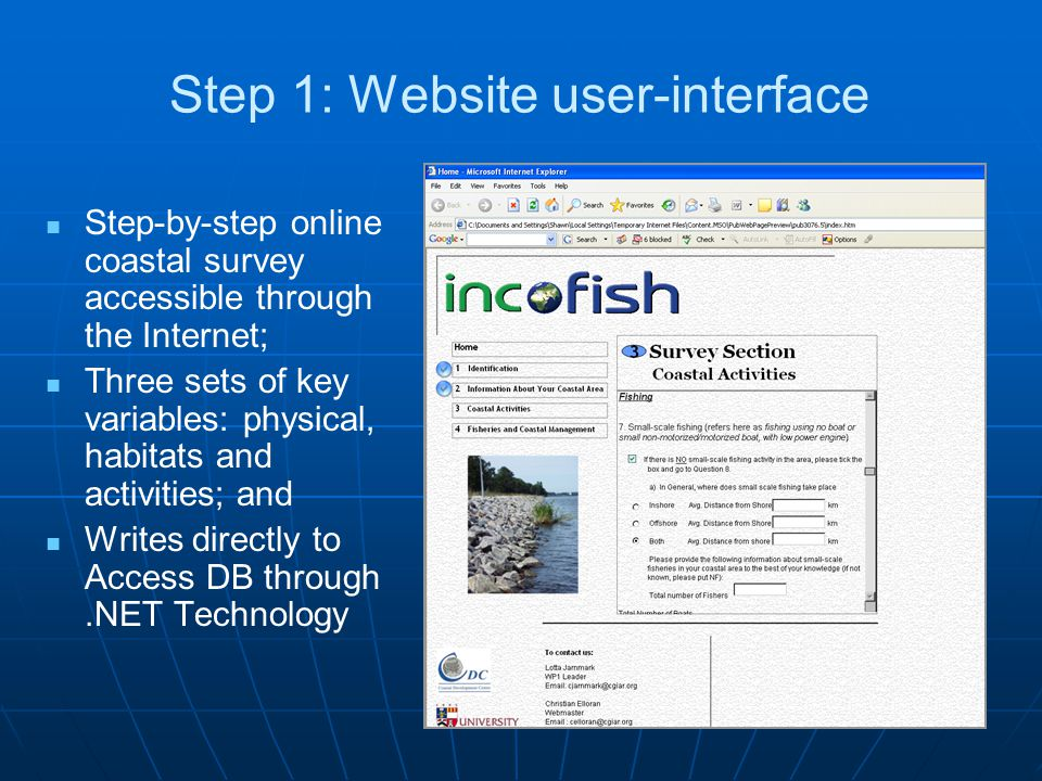 Step 1: Website user-interface Step-by-step online coastal survey accessible through the Internet; Three sets of key variables: physical, habitats and