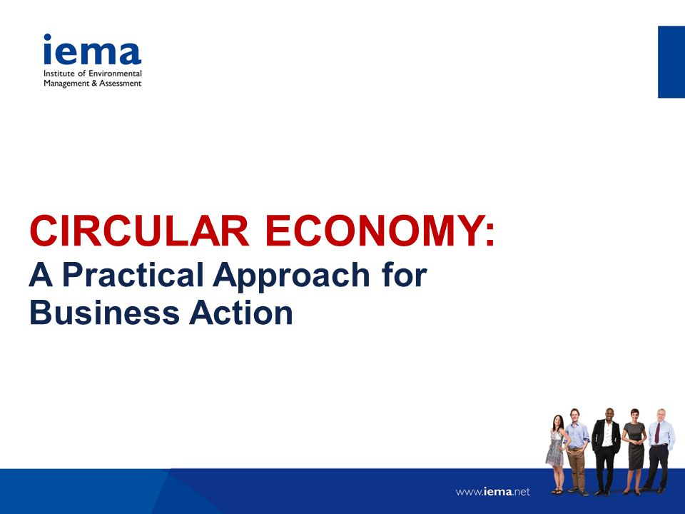 CIRCULAR ECONOMY: A Practical Approach for Business Action