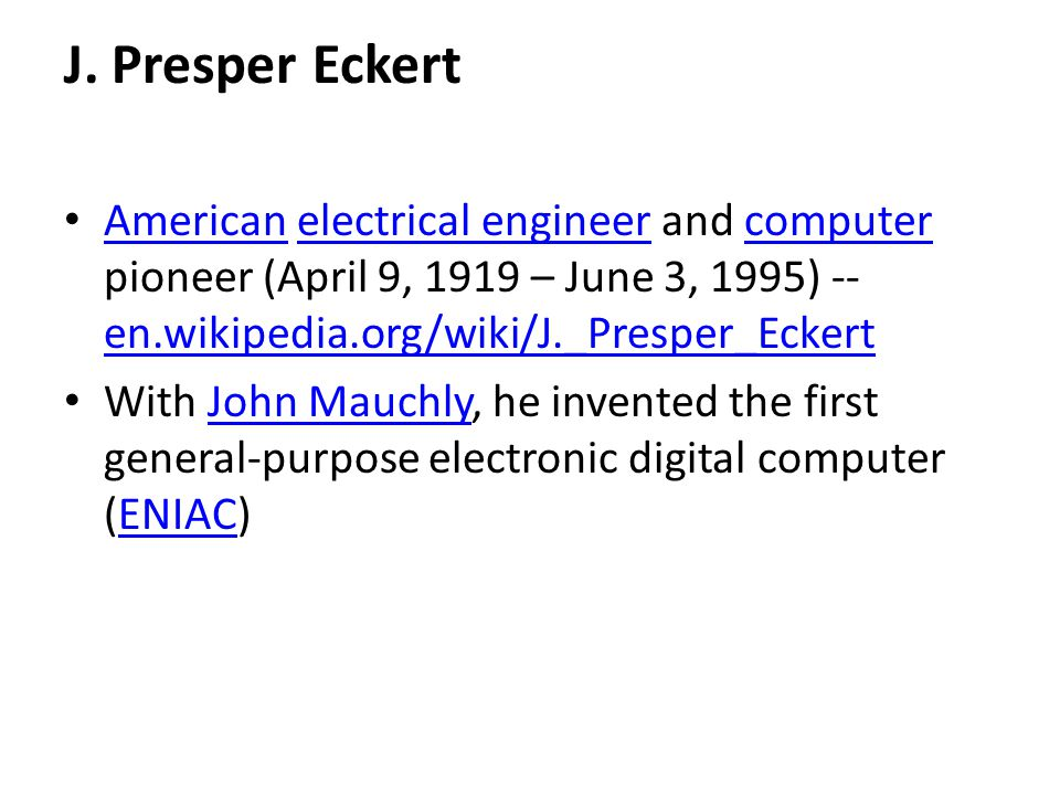 ARPAnet First conceived by J.C.R.