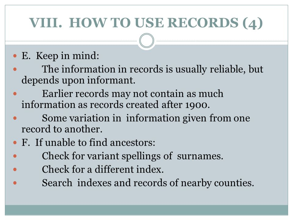 VIII. HOW TO USE RECORDS (4) E.