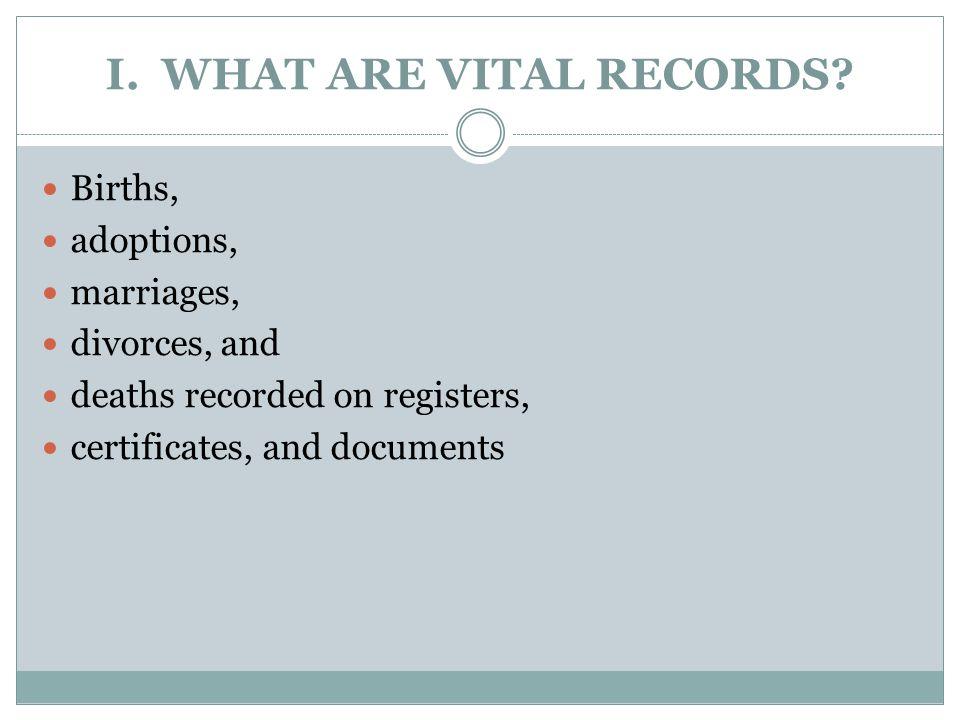 II.BIRTH AND DEATH RECORDS A.