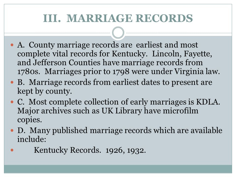 III. MARRIAGE RECORDS A.