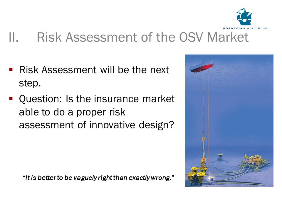  Risk Assessment will be the next step.