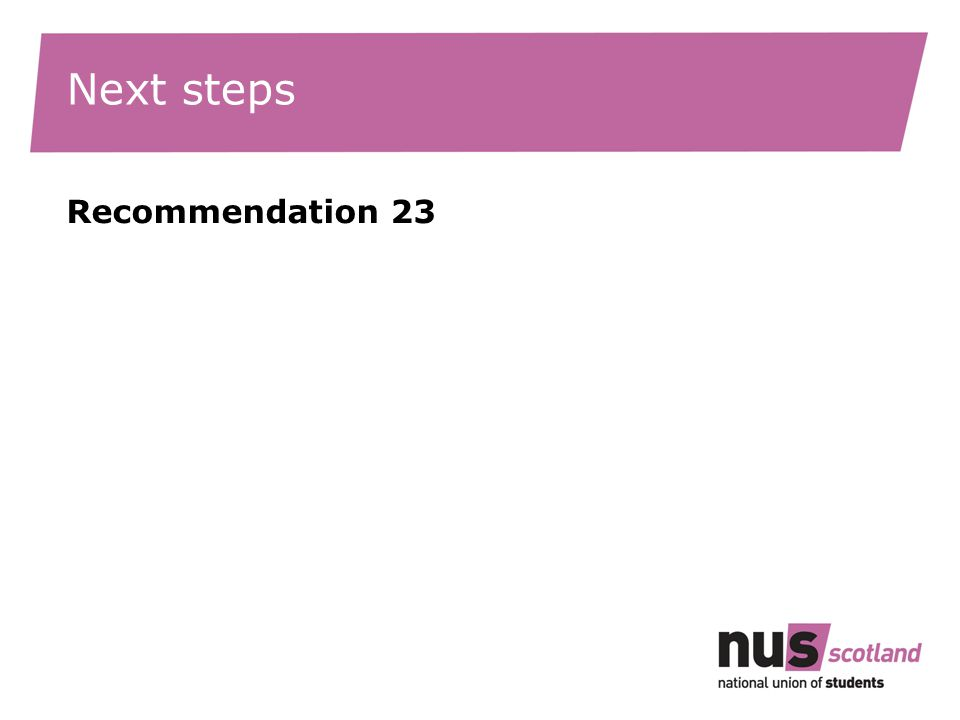 Next steps Recommendation 23