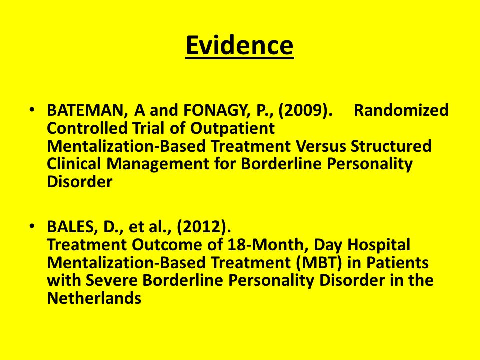 Evidence BATEMAN, A and FONAGY, P., (2009).