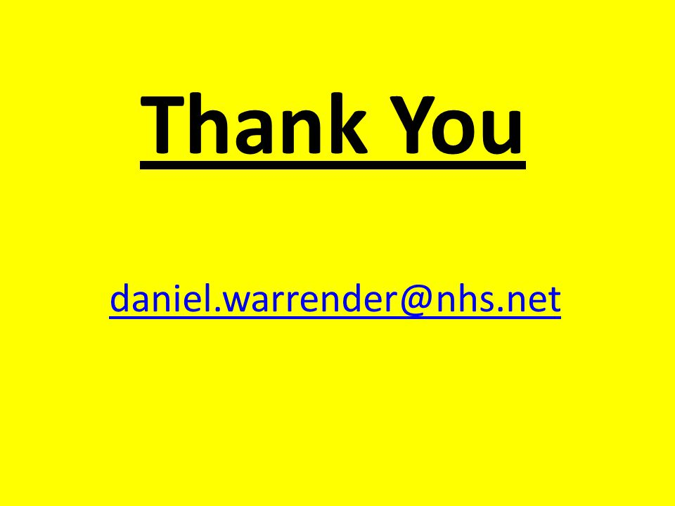 Thank You daniel.warrender@nhs.net