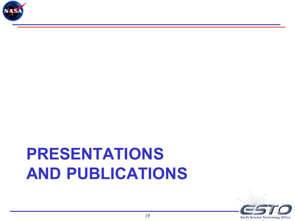 19 PRESENTATIONS AND PUBLICATIONS