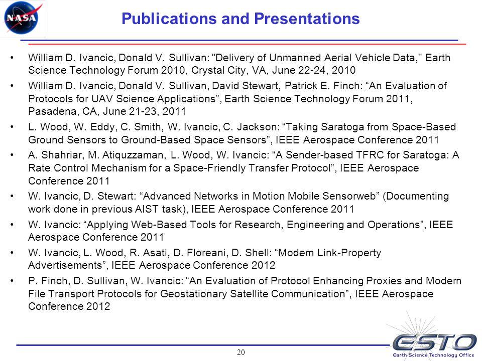 20 Publications and Presentations William D. Ivancic, Donald V.