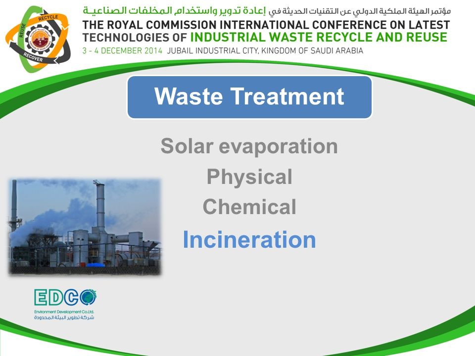 Solar evaporation Physical Chemical Incineration Waste Treatment