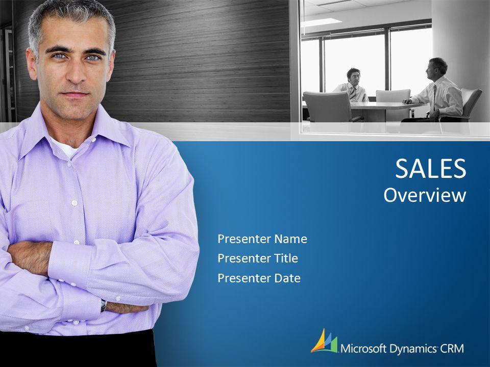 SALES Overview Presenter Name Presenter Title Presenter Date