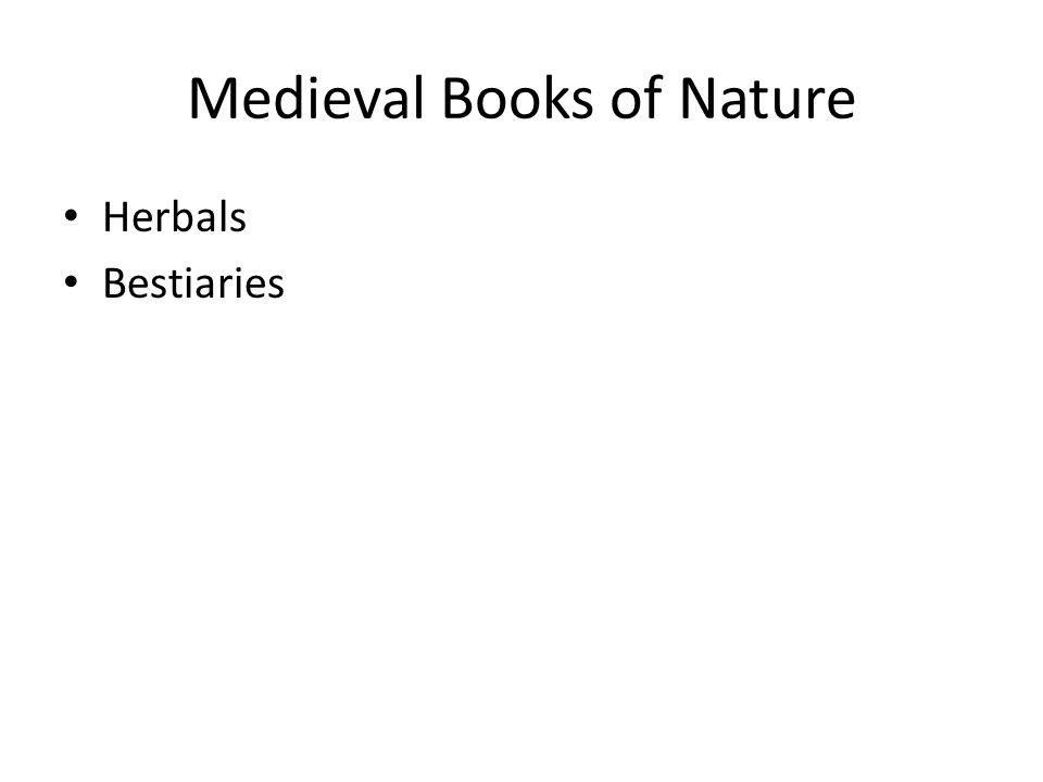 Medieval Books of Nature Herbals Bestiaries