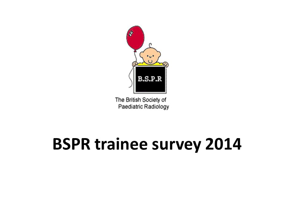 BSPR trainee survey 2014