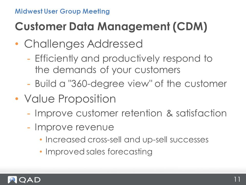 Challenges Addressed -Efficiently and productively respond to the demands of your customers -Build a