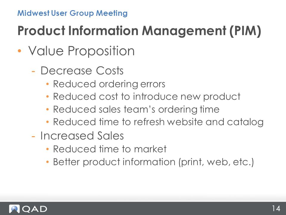 Value Proposition -Decrease Costs Reduced ordering errors Reduced cost to introduce new product Reduced sales team's ordering time Reduced time to ref
