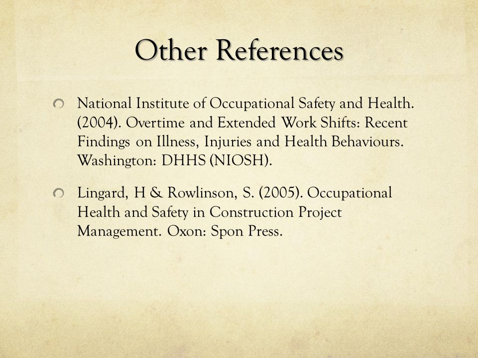 Other References National Institute of Occupational Safety and Health.