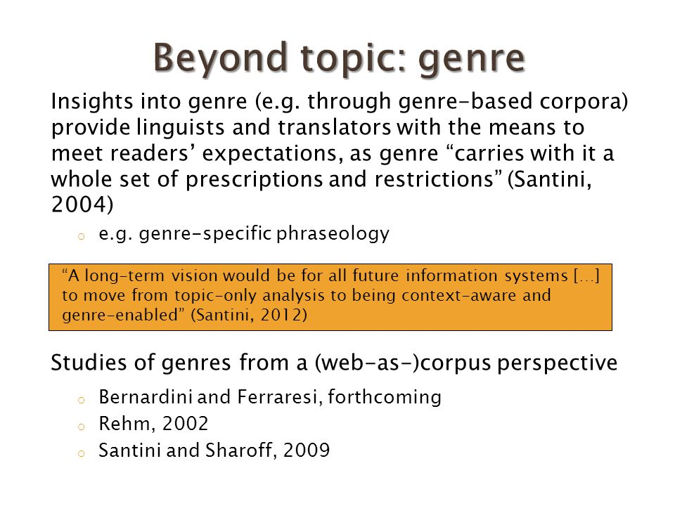 Genre under investigation Academic Course Descriptions (ACDs): texts describing modules offered by universities