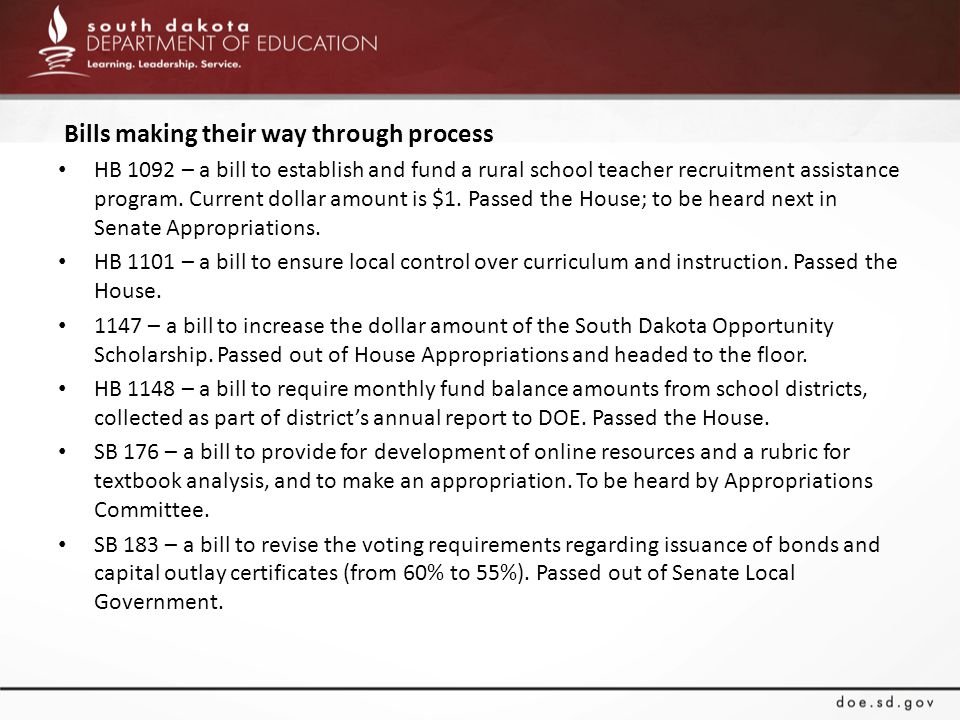Bills making their way through process HB 1092 – a bill to establish and fund a rural school teacher recruitment assistance program.