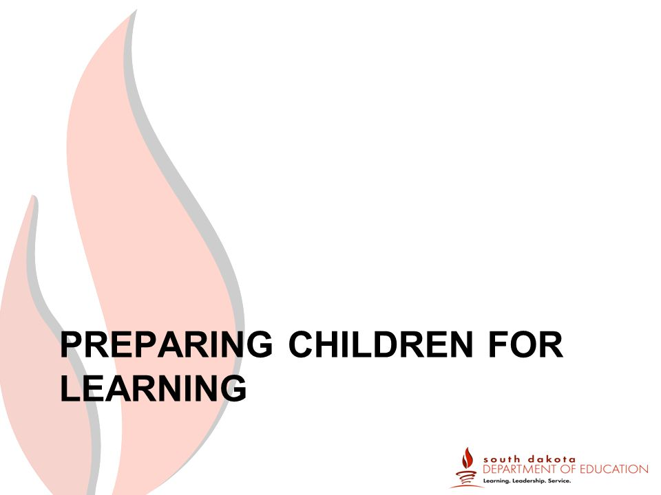 PREPARING CHILDREN FOR LEARNING