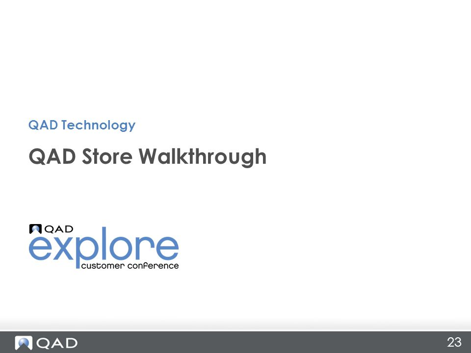 23 QAD Store Walkthrough QAD Technology