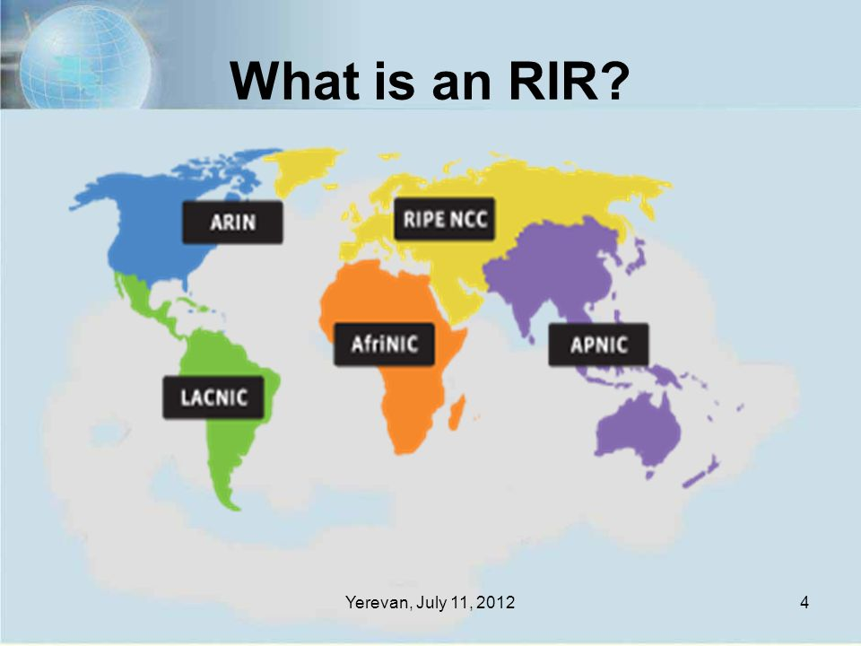 What is an RIR Yerevan, July 11, 20124