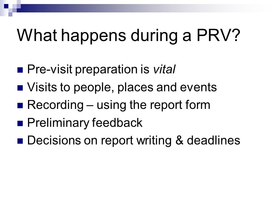 What happens during a PRV.