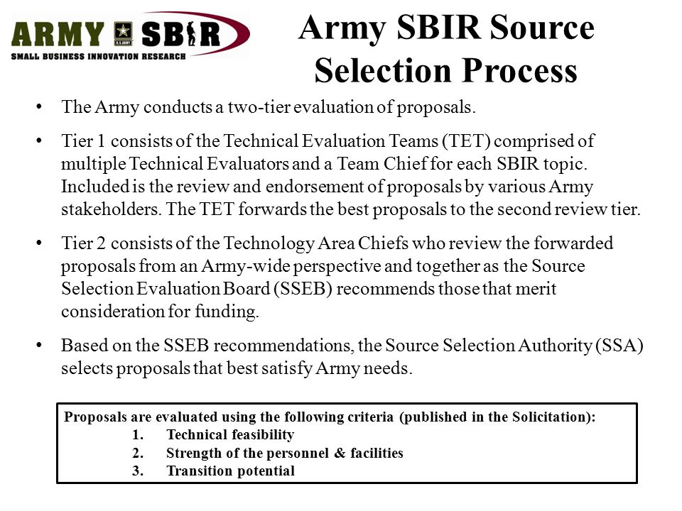The Army conducts a two-tier evaluation of proposals.