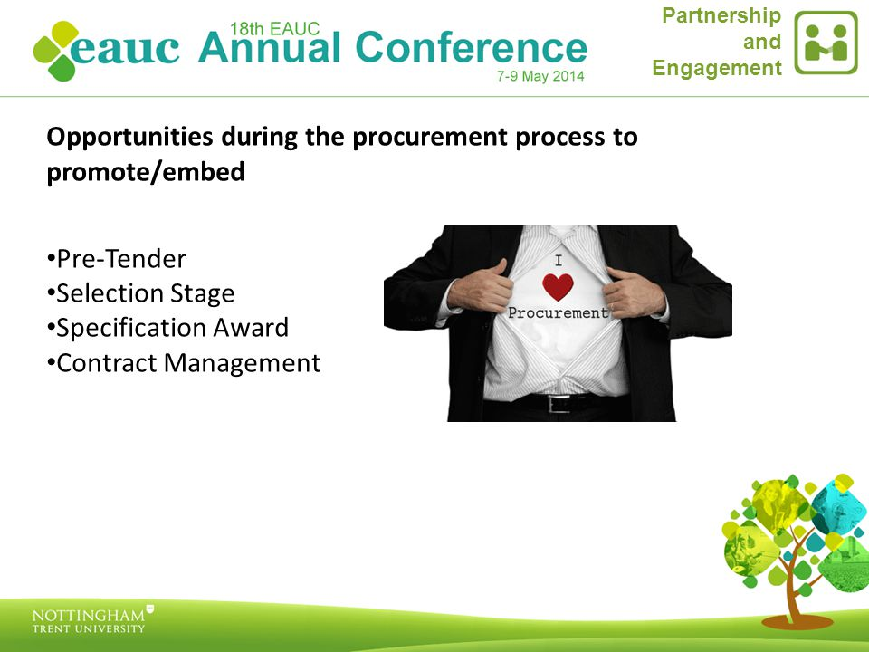 Partnership and Engagement Opportunities during the procurement process to promote/embed Pre-Tender Selection Stage Specification Award Contract Management