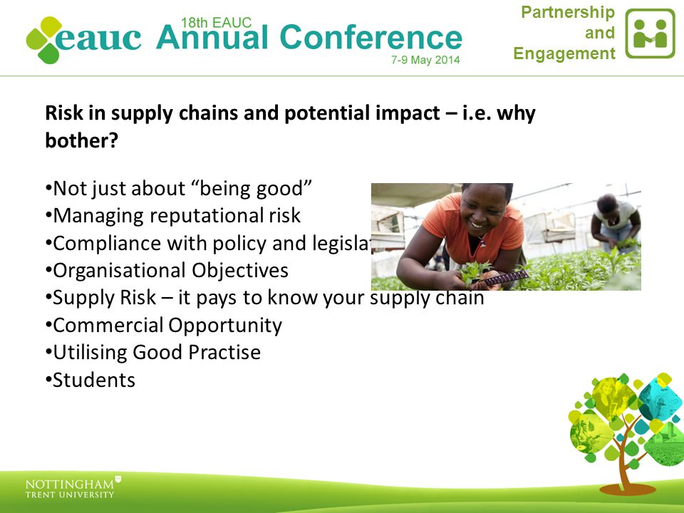 Partnership and Engagement Risk in supply chains and potential impact – i.e.