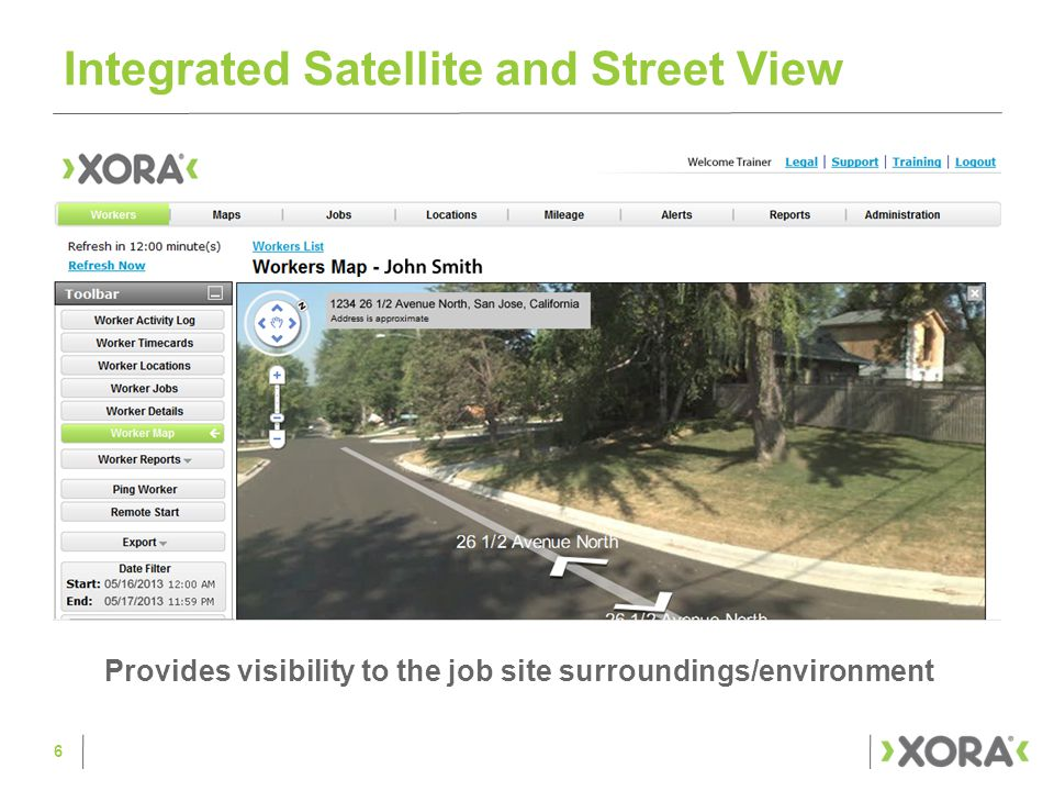 Integrated Satellite and Street View Provides visibility to the job site surroundings/environment 6